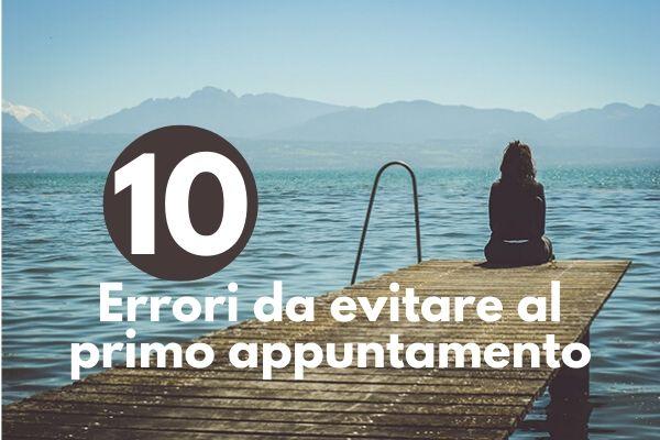 10-errori-da-evitare-al-primo-appuntamento-meetness